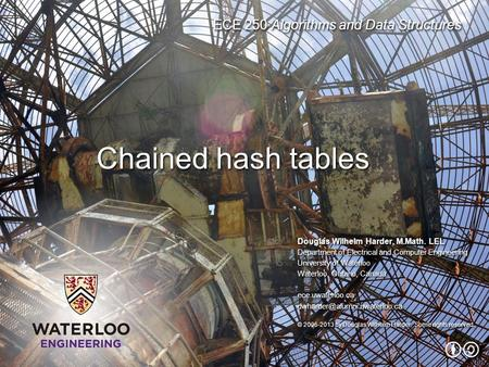 Chained hash tables.