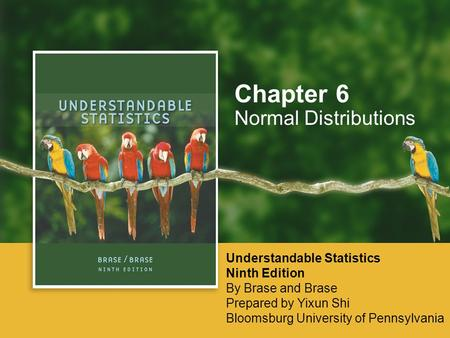 Chapter 6 Normal Distributions Understandable Statistics Ninth Edition