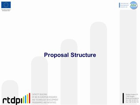 Proposal Structure. Overall Proposal Structure Every proposal consists of 2 parts: Part A: In this part you will be asked for certain administrative details.