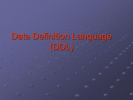 Data Definition Language (DDL). DDL Data Definition Language is used to define the structure of the database. DDL commands are auto committed i.e. the.