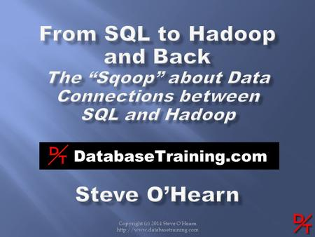 "From SQL to Hadoop and Back The ""Sqoop"" about Data Connections between"