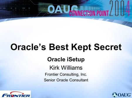 <strong>Oracle</strong>'s Best Kept Secret