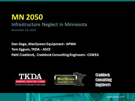 MN 2050 Infrastructure Neglect in Minnesota Craddock Consulting