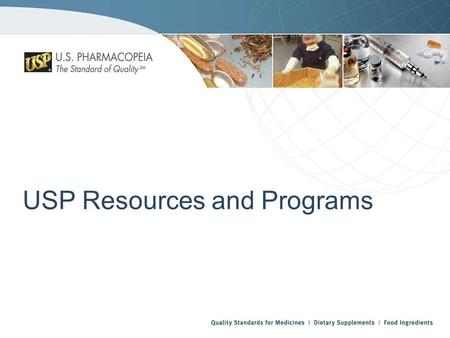 USP Resources and Programs. USP Publications USP–NFUSP–NF Formats Hardcover Print Published Annually Facilitates tracking of revisions and additions.