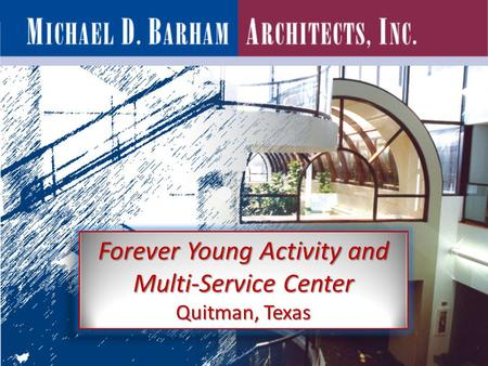 Forever Young Activity and Multi-Service Center