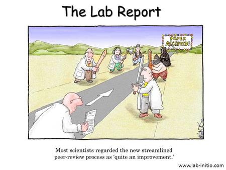 The Lab Report www.lab-initio.com. Lab Report Format.