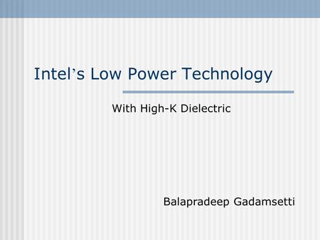 Intel's Low Power Technology