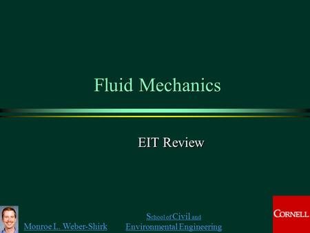 Fluid Mechanics EIT Review.
