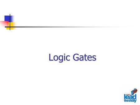Logic Gates. AND Function Output Y is TRUE if inputs A AND B are TRUE, else it is FALSE. Logic Symbol Text Description Truth Table Boolean Expression.