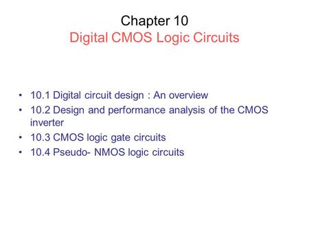 Chapter 10 Digital CMOS Logic Circuits