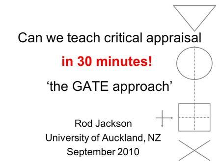 Can we teach critical appraisal 'the GATE approach'