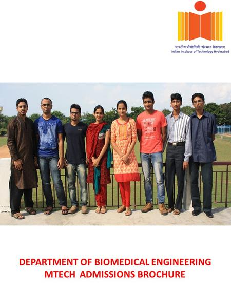 DEPARTMENT OF BIOMEDICAL ENGINEERING MTECH ADMISSIONS BROCHURE.