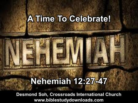 Desmond Soh, Crossroads International Church www.biblestudydownloads.com.