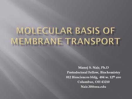 Molecular Basis of Membrane Transport
