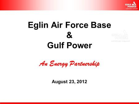 Eglin Air Force Base & Gulf Power