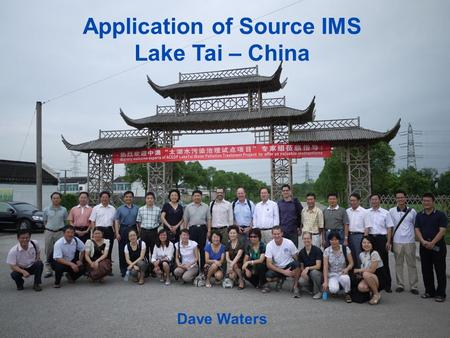 Application of Source IMS Lake Tai – China Dave Waters.
