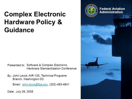 Complex Electronic Hardware Policy & Guidance