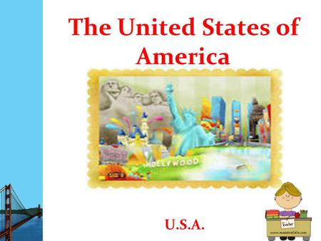 The United States of America U.S.A.. The United States are in the North America, between Canada and Mexico.