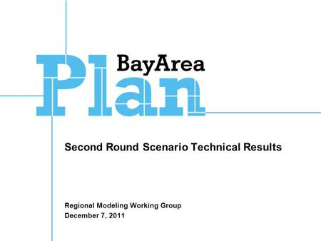 Second Round Scenario Technical Results Regional Modeling Working Group December 7, 2011.