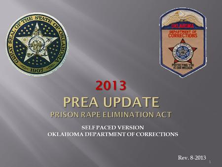 1 SELF PACED VERSION OKLAHOMA DEPARTMENT OF CORRECTIONS 2013 Rev. 8-2013.