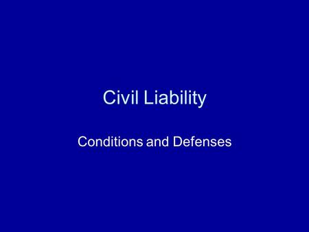 Conditions and Defenses