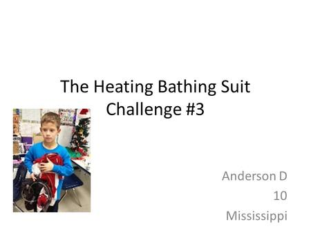 The Heating Bathing Suit Challenge #3 Anderson D 10 Mississippi.