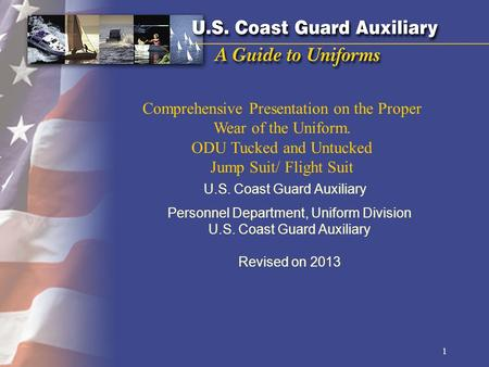Comprehensive Presentation on the Proper Wear of the Uniform.