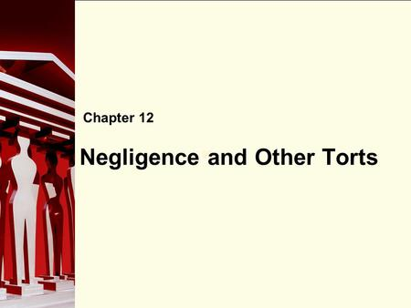 Negligence and Other Torts