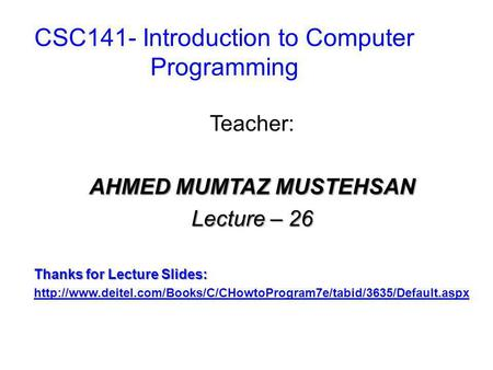 CSC141- Introduction to Computer Programming