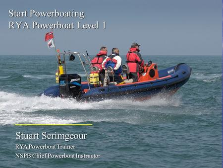 Start Powerboating RYA Powerboat Level 1