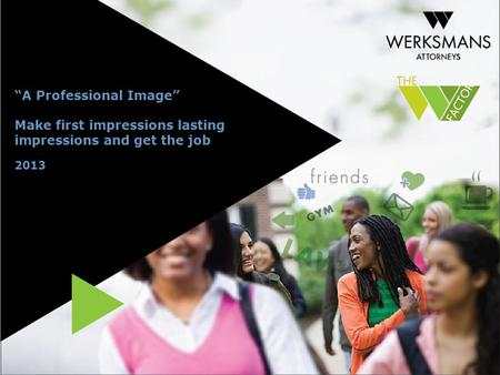 A Professional Image Make first impressions lasting impressions and get the job 2013.