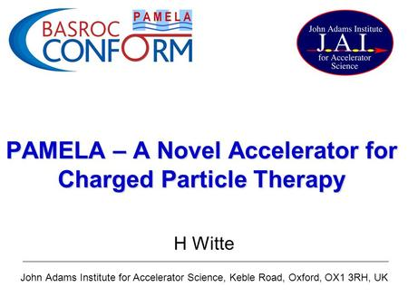 PAMELA – A Novel Accelerator for Charged Particle Therapy