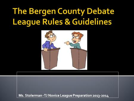 Ms. Stolerman -TJ Novice League Preparation 2013-2014.