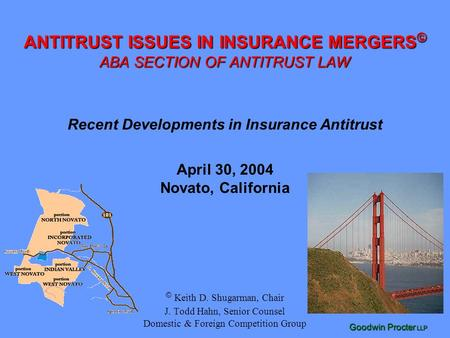 ANTITRUST ISSUES IN INSURANCE MERGERS© ABA SECTION OF ANTITRUST LAW