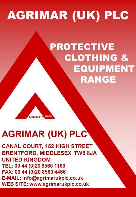AGRIMAR (UK) PLC AGRIMAR (UK) PLC CANAL COURT, 152 HIGH STREET BRENTFORD, MIDDLESEX TW8 8JA UNITED KINGDOM TEL: 00 44 (0)20 8560 1160 FAX: 00 44 (0)20.