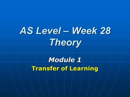 Module 1 Transfer of Learning