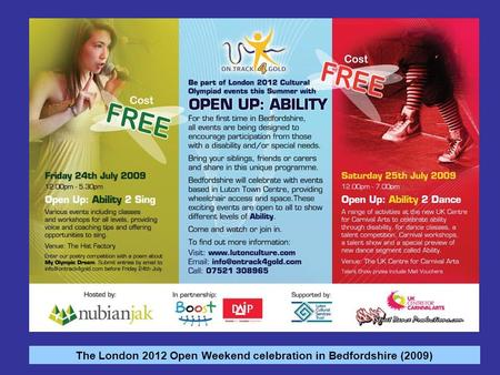 The London 2012 Open Weekend celebration in Bedfordshire (2009)