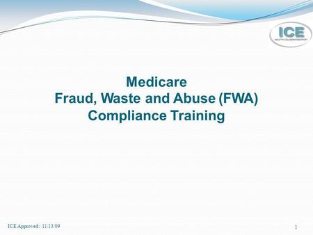 Medicare Fraud, Waste and Abuse (FWA) Compliance Training