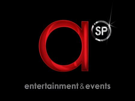 Asp logo insert here. we deliver the best live entertainment and event solutions for our clients with a hands on, customised approach.