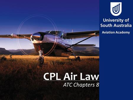 CPL Air Law ATC Chapters 8. Aim To review the Operations in uncontrolled airspace & uncontrolled aerodromes.
