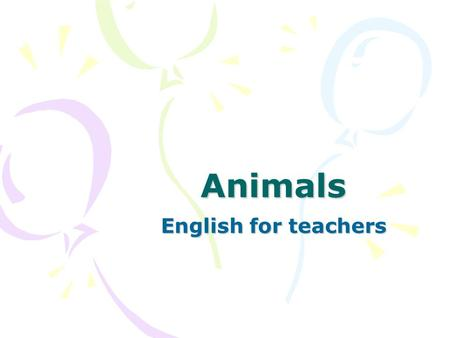 Animals English for teachers. Which animals are these?