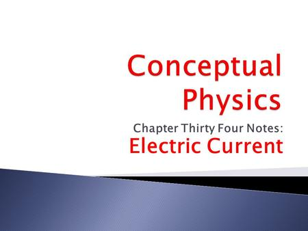 Chapter Thirty Four Notes: Electric Current. In household circuits, the energy is supplied by a local utility company which is responsible for making.