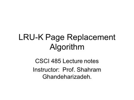 LRU-K Page Replacement Algorithm