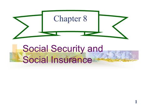 Social Security and Social Insurance