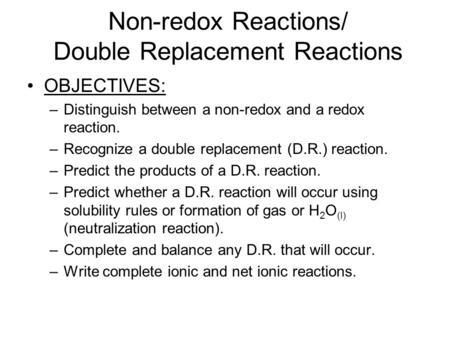 Non-redox Reactions/ Double Replacement Reactions