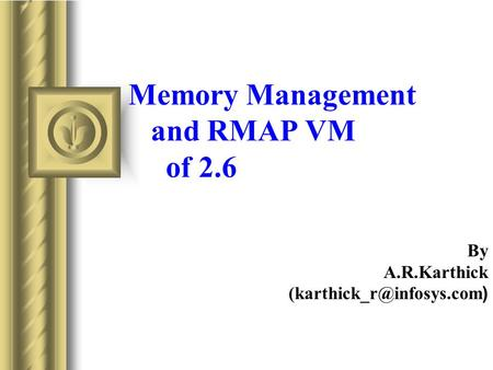 Memory Management and RMAP VM of 2.6 By A.R.Karthick )