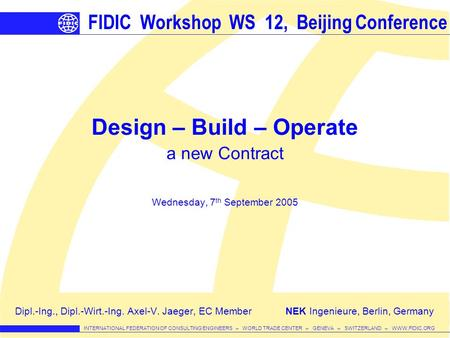 FIDIC Workshop WS 12, Beijing Conference