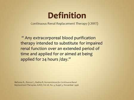 Definition Continuous Renal Replacement Therapy (CRRT)