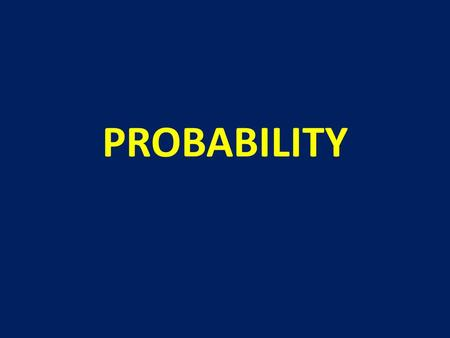 PROBABILITY. The very name calculus of probabilities is a paradox. Probability opposed to certainty is what we do not know, and how can we calculate what.