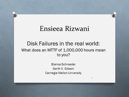 Ensieea Rizwani Disk Failures in the real world: